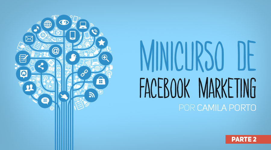 wb_minicurso-de-facebook-marketing-900x500_parte-2_01_NOVO