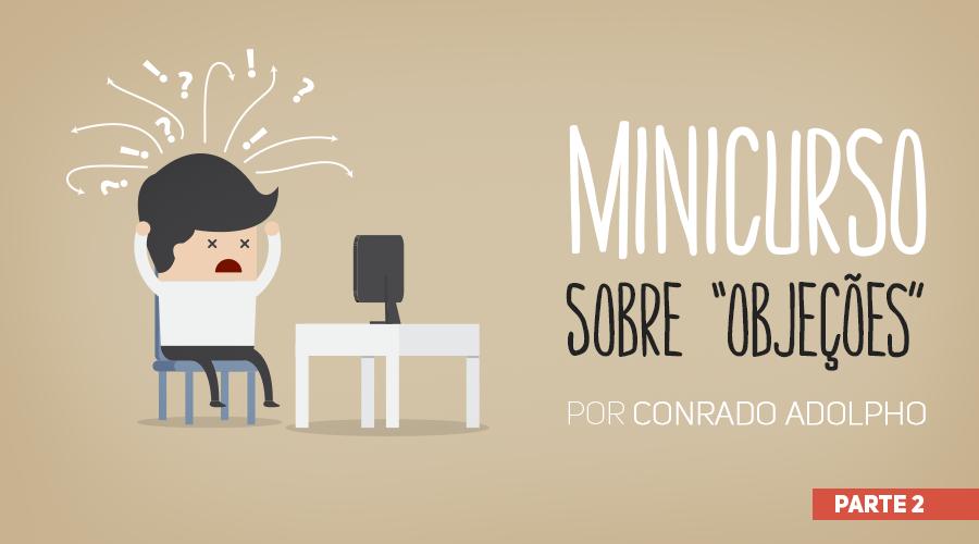 wb_minicurso-sobre-objecoes-900x500_01_parte-2