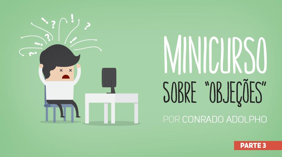 wb_minicurso-sobre-objecoes-900x500_01_parte-3
