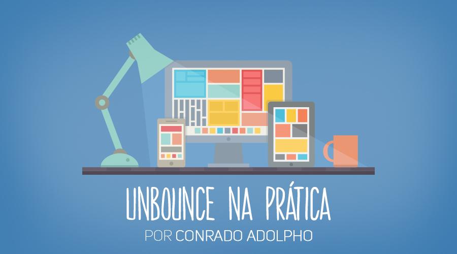 wb_unbounce-na-pratica-900x500_01_parte1