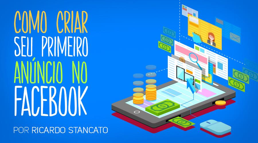 thu_wlbs_Como-criar-seu-primeiro-anuncio-no-facebook-900x500_01a_NOVO